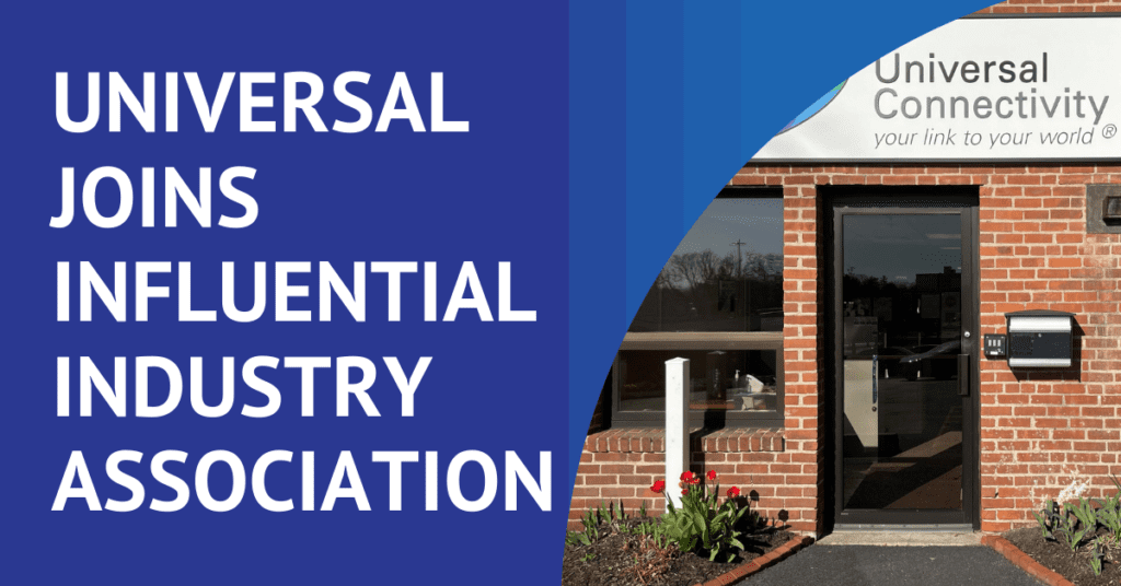Universal Connectivity Joins Influential Industry Association