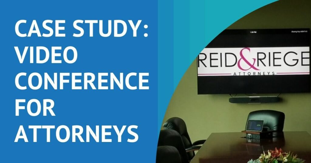 Video Conferencing Solutions for Attorneys